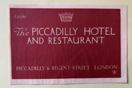9231 -  Etiquette The Piccadilly Hotel And Restaurant London - Vieux Papiers
