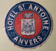 9232 -  Etiquette Hotel St Antoine Anvers - Oude Documenten