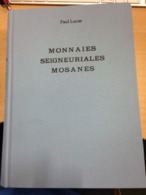 Paul Lucas, Monnaies Seigneuriales Mosanes, - Encyclopedieën
