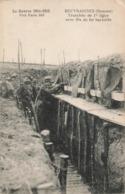 Militaire Guerre 1914 1918 Beuvraignes Tranchée De1ère Ligne Avec Fils De Fer Barbelés 1915 - War 1914-18
