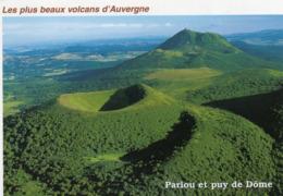 CPM - F - LES PLUS BEAUX VOLCANS D'AUVERGNE - PARIOU ET PUY DE DOME - France