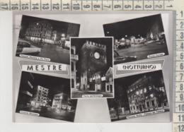 MESTRE VENEZIA NOTTURNO VEDUTE  1956 - Venezia