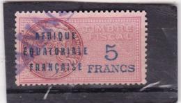 Timbre Fiscal A.E.F Médaillon De Daussy 5 Francs Légende Grasse - A.E.F. (1936-1958)