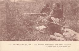 Militaire Guerre 1914 1918 Nos Zouaves Mitrailleurs Vont Entrer En Action Cachet Tresor Postes 1915 Secteur Postal 7 - Oorlog 1914-18