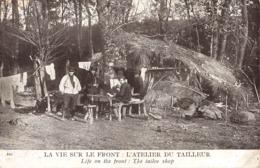 Militaire Guerre 1914 1918 La Vie Sur Le Front Atelier Du Tailleur Cachet 1915 - Guerre 1914-18