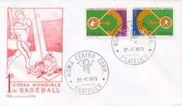 Italia Italy 1973 FDC CAPITOLIUM 1° Coppa Intercontinentale Baseball 1st Intercontinental Baseball Cup - Baseball