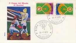 Italia Italy 1973 FDC RODIA 1° Coppa Intercontinentale Baseball 1st Intercontinental Baseball Cup - Baseball