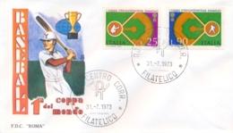 Italia Italy 1973 FDC ROMA 1° Coppa Intercontinentale Baseball 1st Intercontinental Baseball Cup - Baseball