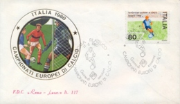 Italia Italy 1980 FDC ROMA LUXOR Campionati Europei Di Calcio European Football Championships - Europei Di Calcio (UEFA)