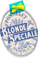 """ETIQUETTE """"Brasserie Ponselet Anderlues - Blonde Spéciale """" - Cartes Postales"""