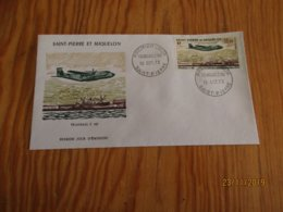 Enveloppe 1er Jour Saint-Pierre Et Miquelon Poste Aérienne Transall 1973 - Usados