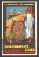 Tunisie - Sfax - L ' Hyperphosphate Reno Va De Sfax A Tous Les Ports Du Monde - Engrais - Publicité