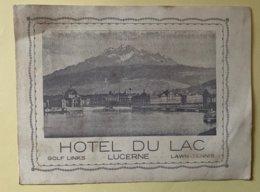 9244 -  Dépliant Hôtel Du Lac Lucerne - Publicidad