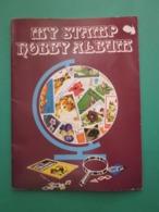 MY STAMP HOBBY ALBUM FOR THE JUNIOR COLLECTOR - Album & Raccoglitori
