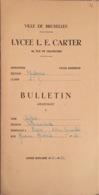 Lycée L.E. Carter, Bulletin Scolaire, Bruxelles. - Diplômes & Bulletins Scolaires