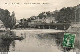D72  LE MANS  Le Pont D' Enfer Sur La Sarthe   ..... - Le Mans