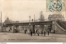 D72  LE MANS  Avenue De Pontlieue ( Le Pont Du Chemin De Fer )  ..... - Le Mans