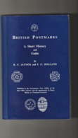 GREAT BRITAIN / BRITISH POSTMARKS / HISTORY AND GUIDE / R. CLOCK, F. HOLLAND/ 300 PAGES - Handboeken