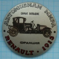 USSR / Soviet Union / RUSSIA / Badge / Cars Of The World . Transport. Renault FRANCE.1913. - Renault