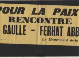 """Militaria,Guerre D'Algérie / Affiche D'époque """" Pour La Paix : Rencontre De Gaulle Ferhat Abbas """" - Documents"""