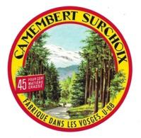 ETIQUETTE De FROMAGE..CAMEMBERT Fabriqué Dans Les VOSGES ( Vosges 88-U) - Cheese