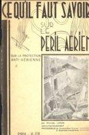 Brochure Sur Le Péril Aérien 2e Guerre. Michel Louis De Solre Sur Sambre. 32 Pages - Luchtvaart
