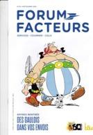 Revue Forum Facteurs N° 32 Astérix Et Obélix Uderzo 2019 - Libri, Riviste, Fumetti