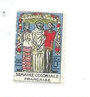Vignette Semaine Coloniale Française 1928  30 X 20 Mm ANNAMITE  Bien Sans Gomme Colonies Françaises 2 Scans - Cinderellas