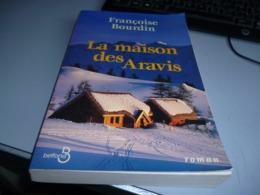 LA MAISON DES ARAVIS  De FRANCOISE BOURDIN - Romantique
