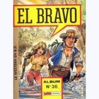 EL BRAVO   ALBUM N°   36 - Livres, BD, Revues