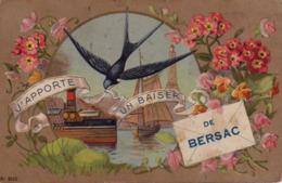 S47-030 J'apporte Un Baiser De Bersac - Voyagé En 1919 - France