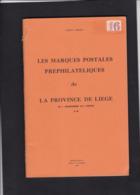 LES MARQUES POSTALES PREPHILATELIQUES De LA PROVINCE DE LIEGE Par HERLANT - Guides & Manuels