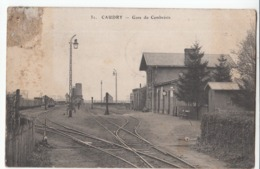 59 CAUDRY Gare Du Cambrésis - Caudry