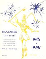 Rare Programme Des Fêtes De Pau (64), Juillet 1968, Dessin De Majorette D'Yves Mirat, Annie Cordie, 12 Pages - Programs