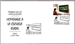 Homenaje A LA ESCUELA RURAL - Tribute To The Rural School. SPD/FDC Ibias, Asturias, 2003 - Otros