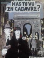 M'as Tu Vu En Cadavre ? TARDI LEO MALET Casterman 2000 - Tardi