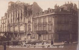 54 NANCY CARTE PHOTO HOTEL THIERS BOMBARDEMENT PAR AVION 1918 TRES AMINÉES - Nancy