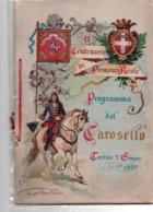 II CENTENARIO DI PIEMONTE REALE - PROGRAMMA DEL CAROSELLO - TORINO 2 GIUGNO 1892 Raro E Intonso - Programme