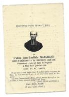 ABBE JEAN BAPTISTE MARCHAND CURE D ARCENANT ET DE MEUILLEY 1908 1926 AVIS DE DECES 1862 1929 A ALISE - Décès