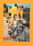 Rudi Altig (1),( Deutscher Radrennfahrer - Verstorben) Signiertes Originalautogramm - Autógrafos