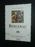 Ancienne étiquette De Vin, Bergerac Vin De Dordogne 1990 - Bergerac