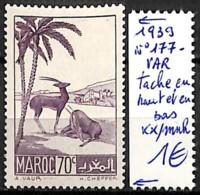 [836671]TB//**/Mnh-France (Ex Colonie) Maroc 1939 - N° 177-VAR, Tache En Haut Et En Bas, Animaux - Marokko (1891-1956)