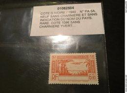 Colonies Cote D'ivoire Sans Legende 1940 PA N° 5A Neuf ** MNH ** YT 100€ - Costa D'Avorio (1892-1944)