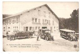CPA 66 FONT ROMEU Par ODEILLO - Le Grand Hôtel - Le Garage - Voitures Anciennes - Chauffeurs - Autres Communes