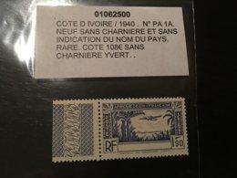 Colonies Cote D'ivoire Sans Legende 1940 PA N° 1A Neuf ** MNH ** YT 100€ - Costa D'Avorio (1892-1944)