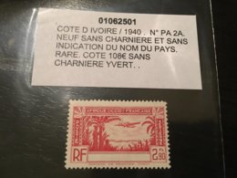 Colonies Cote D'ivoire Sans Legende 1940 PA N° 2A Neuf ** MNH ** YT 100€ - Costa D'Avorio (1892-1944)