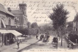 DIVES - La Rue De La Gare Et L'Hôtel De Ville - Dives