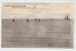 Oostduinkerke   Pêcheurs De Crevettes Dans Le Mer    Edition E Decrop-Debaever - Oostduinkerke