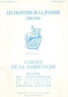 CHANTIERS DE LA JEUNESSE CJF 1940 1944 ETUDE CARNET SABRETACHE N° SPECIAL - 1939-45