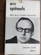 SPITAELS Guy : Défis De La Société Industrielle - Economie